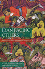 Iran Facing Others - Identity Boundaries in a Historical Perspective