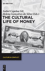 The Cultural Life of Money - Cultural Life of Money