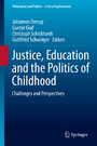 Justice, Education and the Politics of Childhood - Challenges and Perspectives