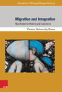 Migration and Integration - New Models for Mobility and Coexistence